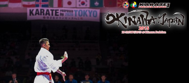 KARATE1 OKINAWA 2015, THE LAST KARATE1 TOURNAMENT OF THIS YEAR